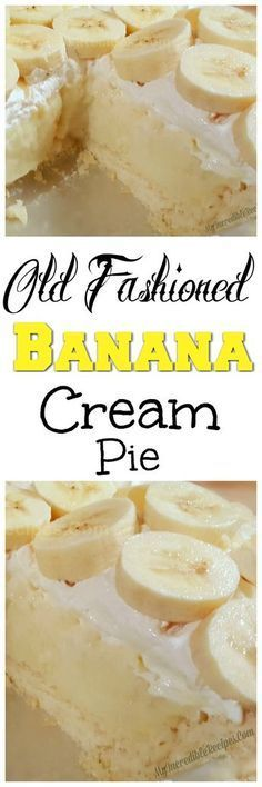 Old Fashioned Banana Cream Pie! – My Incredible Recipes (dub reggae crust for GF crust) Old Fashioned Banana Cream Pie! – My Incredible Recipes (dub reggae crust for GF crust) Just Desserts, Delicious Desserts, Yummy Food, Pie Dessert, Dessert Recipes, Honey Dessert, Appetizer Dessert, Banana Dessert, Yummy Treats