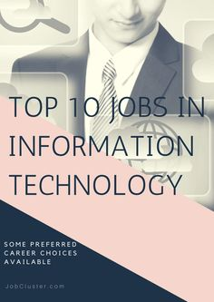 Top 10 Jobs in Information Technology #InformationTechnology #ITjobs #TechJobs  via @jobcluster