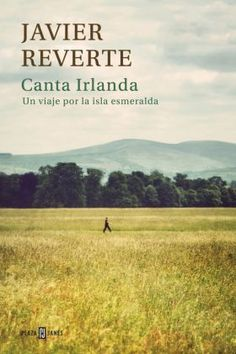 Buy Canta Irlanda: Un viaje por la isla esmeralda by Javier Reverte and Read this Book on Kobo's Free Apps. Discover Kobo's Vast Collection of Ebooks and Audiobooks Today - Over 4 Million Titles! I Love Reading, Love Book, This Book, Books To Read, My Books, Great Stories, Conte, Book Worms, Book Lovers
