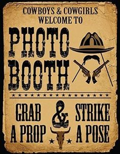 1 Pc Photo Booth Sign Grab a Prop and Strike a Pose Cowboy and Western