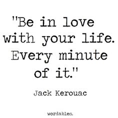 7 of the Best Jack Kerouac Quotes for Those With a Wanderlust Quotable Quotes, Bible Quotes, Words Quotes, Me Quotes, Motivational Quotes, Inspirational Quotes, Poetry Quotes, Daily Quotes, The Words