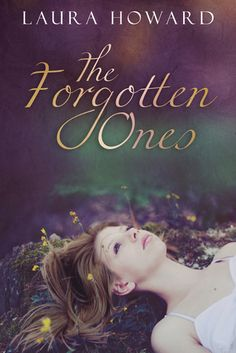 The Forgotten One by Laura Howard (3 Stars)