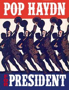 Pop Haydn for President