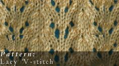 Lacy V-stitch  |  Knit Pattern  |  Easy