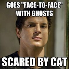 "Zak Bagans - Love his show (& he's eye candy lol), ""Ghost Adventures"". He & his crew crack me up during their fun moments. I pity Aaron Goodwin for always going to the darker places alone. Just For Laughs, Just For You, We Are Bears, Ghost Hunters, Raining Men, Thats The Way, Looks Cool, I Smile, Pretty Little Liars"