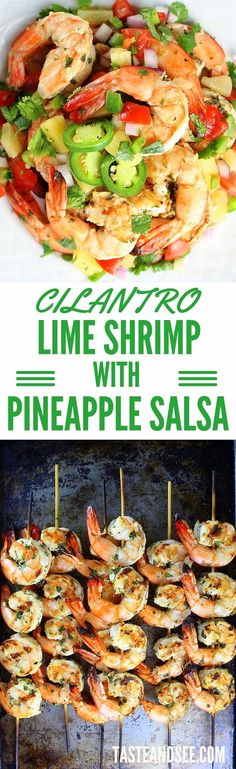 This Cilantro Lime Grilled #Shrimp with Pineapple Salsa is super-easy, & perfect for grilling season! Cilantro, lime, & garlic marinade is balanced by sweet & zesty salsa with pineapple, jalapeno, red onion, tomatoes, & salt.  http://tasteandsee.com