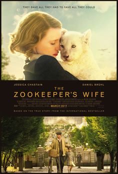 The Zookeeper's Wife and other film adaptations coming in 2017 | books becoming movies | movied based on books | movies inspired by books