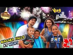 NIAGARA FALLS AT NIGHT! Family Trip CANADA pt. 1 (FUNnel Vision Vlog) - YouTube