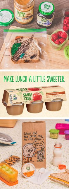 Here's a simple way to pack some extra fun into an otherwise ordinary school lunch. Take a moment in the morning to sketch a playful scene onto the outside of the bag. Toss in a Santa Cruz Organic® Apple Sauce Cup and you might just turn lunch into the most enjoyable meal of the day.