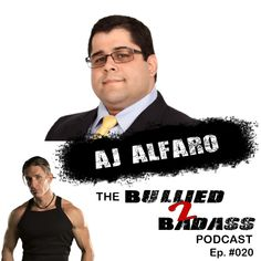 "Today on The Bullied 2 Badass™ Podcast I had the pleasure of connecting once again to the one and only AJ ""Big Al"" Alfaro, a pioneer in the field of Natural Male Enhancement. We dive deep into the mental aspects of self-confidence and how you can feel better about yourself and your body immediately. Big Al, Male Enhancement, Self Confidence, One And Only, Feel Better, Deep, Feelings, Natural, Confidence"