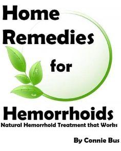 Home Remedies for Hemorrhoids - Natural Hemorrhoid Treatment that Works (Home Remedies) by Connie Bus, http://www.amazon.com/dp/B00CJXJAR0/ref=cm_sw_r_pi_dp_FdMGrb1CVBNX4