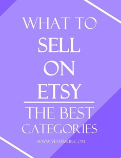 Are you thinking about starting a business on Etsy? Read this first – learn what to sell on Etsy to make the most sales and build your business quickly.