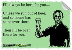 For any home brewing buff, the moment of truth is always the tasting. You will not get a real idea for how good or otherwise your beer is when the brewing is complete. Beer Quotes, Sign Quotes, Funny Quotes, Funny Pics, Hilarious, Alcohol Humor, Funny Alcohol, Alcohol Quotes, Beer Humor