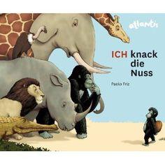 ICH knack die Nuss: Amazon.de: Paolo Friz: Bücher