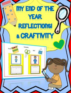 My End of the Year Reflections and Craftivity