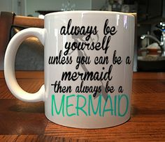 Who doesn't want to be a mermaid? Then why not brag about it by giving someone this awesome mug? - 11 Ounces - Dishwasher and Microwave Safe - Image is printed on both sides of mug - Image is guarante