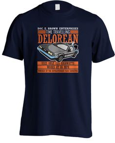 Back to the Future - Doc E. Brown Enterprises Time Travelling Delorean T-shirt by MetaCortexShirts on Etsy https://www.etsy.com/listing/191267735/back-to-the-future-doc-e-brown