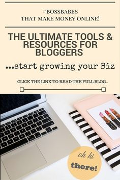 Tools and Resources to grow your blog. Use these resources to grow your business!