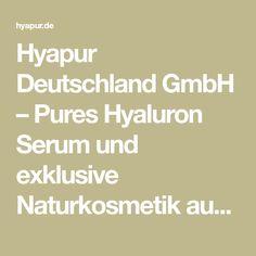 Hyapur Deutschland GmbH – Pures Hyaluron Serum und exklusive Naturkosmetik aus Berlin.
