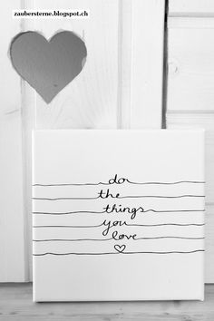 do the things you love (Cool Diy)