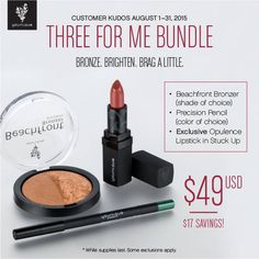 It is officially August!! So that means a new Customer Kudos is available!!! So excited about it. A beachfront bronzer, a precision pencil, and the EXCLUSIVE Opulence Lipstick in Stuck Up!! Don't miss out!!