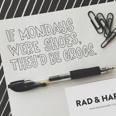 """Oh Monday. #radandhappylettering"""