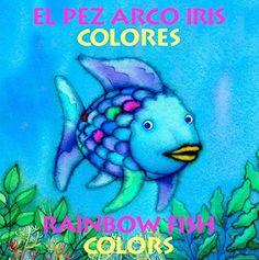 El Pez Arco Iris Colores/Rainbow Fish Colors de Marcus Pf... https://www.amazon.es/dp/0735819785/ref=cm_sw_r_pi_dp_U_x_qXWIAbD2DKHS6