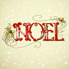 "Buy the royalty-free Stock vector ""Vintage Christmas Card. NOEL lettering"" online ✓ All rights included ✓ High resolution vector file for print, web & S. Vintage Christmas Images, Victorian Christmas, Retro Christmas, Vintage Holiday, Christmas Art, Christmas Words, 25 Days Of Christmas, Christmas Signs, Images Noêl Vintages"