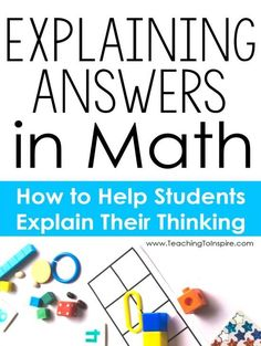 Explaining math answers can be tricky for students. Read this post for practical tips, ideas, and strategies to get your students explaining answers in math.