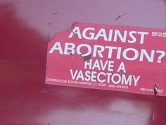 """""""No Uterus no Opinion"""" VIA: Women's Rights News """"against abortion? Have a vasectomy"""" sticker Feminist Af, Feminist Quotes, Childfree, Reproductive Rights, Protest Signs, Intersectional Feminism, Pro Choice, Patriarchy, Fight Club"""