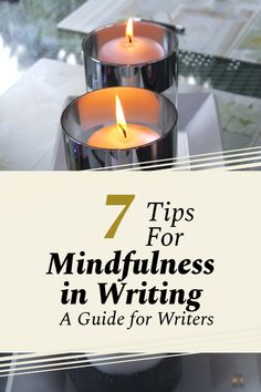 Mindfulness in Writing: 7 Tips for Writers to Practice Mindful Writing – Read Write Inspire Book Writing Tips, Writing Process, Writing Resources, Writing Skills, Creative Writing, Writing A Book, Writing Images, Freelance Writing Jobs, Make Money Writing