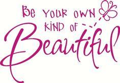 Be your own kind of Beautiful HOT PINK Wall Vinyl Saying Sticker 22x15 by Wall Decor Plus More, http://www.amazon.com/dp/B005KJHK36/ref=cm_sw_r_pi_dp_vfHArb1DKXSD3