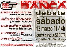 PAH Castellón: Proceso a la Banca: Juicio de la Verdad