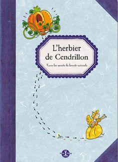 L'herbier de Cendrillon (pour ma petite princesse à moi)