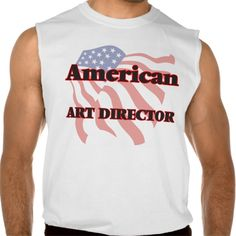 American Art Director Sleeveless T Shirt, Hoodie Sweatshirt