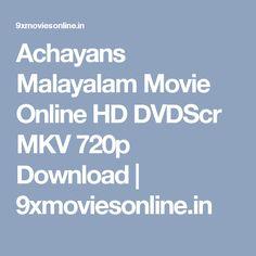Achayans Malayalam Movie Online HD DVDScr MKV 720p Download   9xmoviesonline.in