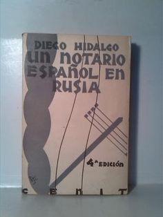 Un notario español en rusia: Diego Hidalgo
