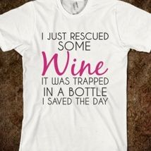 Rescued Some Wine Regular T-Shirt from Glamfoxx Shirts
