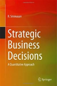 STRATEGIC BUSINESS DECISIONS: A QUANTITATIVE APPROACH de R. Srinivasan. This book presents the essential concepts of operations research and engineering management in a structured manner. Starting with the basic functions of management – planning, organizing, leading and controlling – it introduces the reader to the process of strategic decision-making, covering the essentials of technological invention management, innovation and entrepreneurship, with ample examples of de... Cote : 9-5583…