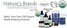 Over 130 Certified Organic Health and Beauty Products Natural Health Remedies, Herbal Remedies, Organic Skin Care, Natural Skin Care, Scar Remedies, Anti Aging Supplements, Natural Vitamins, Super Foods, Sagging Skin