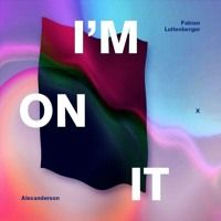 Fabian Luttenberger | I'm On It (ft. Alexanderson) by Classy Records on SoundCloud