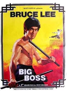 Poster for The Big Boss, Bruce Lee's first major motion picture. AKA The Fists of Fury. A bit slow in parts, but it really showcases his martial arts skills, especially in the final half hour, which is awesome. Bruce Lee Poster, Arte Bruce Lee, Martial Arts Movies, Martial Artists, Bruce Lee Movies, Kung Fu Movies, The Big Boss, Chinese Movies, Action Movies