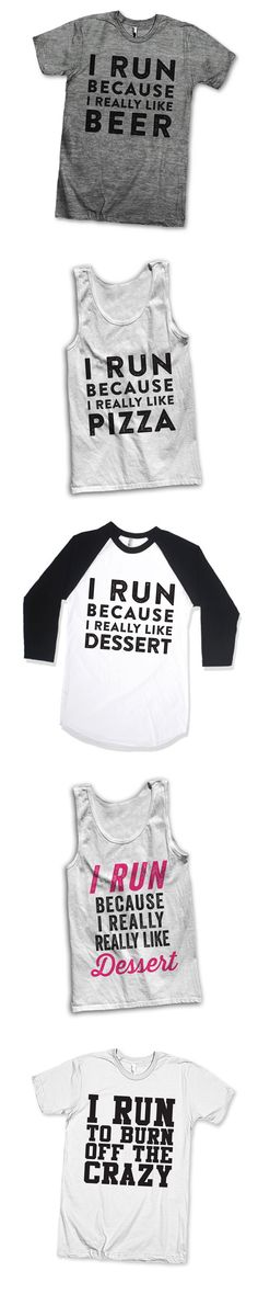 I Run Because... Check out our huge selection of hilarious fitspo shirts! We've got great funny fitness shirts, as well as tons of motivational fitspo! While you're in, why not check out our animal lover shirts, best friends matching pairs or just plain LOL tees! Awesome Best Friends Tees, Bringing People Together Through T Shirts.