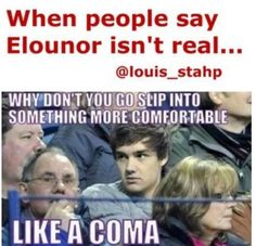 Hahahahaha SHUTUP!!! This needs to STOP!!!! COMRE ON WE ARE FAMILY IF YOU CAN'T GROW UP THEN GET OUT OF THIS FANDOM!!! THE BOYS ARE OLDER AND MORE MATURE AND SO ARE THE FANS, SO WHY BE IN A FANDOM THAT YOU DONT FIT IN?? THIS IS MADE BY AN ELEANOR SHIPPER~ Mya Irwin