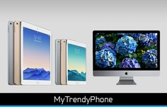 iPad Air 2, iPad Mini 3, and iMac 5K are here! Your thoughts? :)