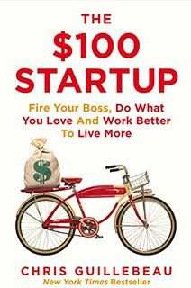 The 100 Startup: Fire Your Boss, Do What You Love and Work Better to Live More by [Guillebeau, Chris] Start Ups, Got Books, Books To Read, Ideas Emprendedoras, Motivation, Marketing Website, Your Boss, Starting Your Own Business, Successful Business