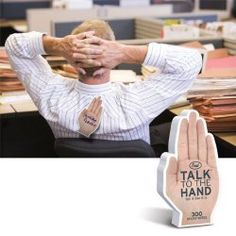 www.squidoo.com/unique-funny-post-it-notes - Talk to the hand!  Love these funny post it notes... sums me up perfectly!  #ppgfunny