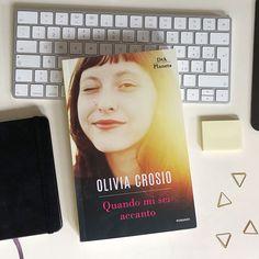 """Recensione: """"Quando mi sei accanto"""" di Olivia Crosio edito da DeA Planeta Libri"""