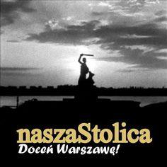 naszaStolica | Doceń Warszawę!
