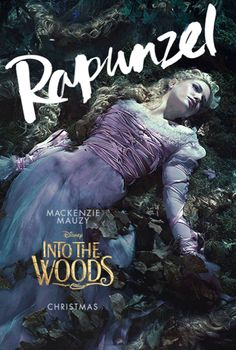 Meet the Fairy Tale Cast of Characters Going Into the Woods:  Rapunzel (Mackenzie Mauzy). For more trivia, facts, stories and all things Disney, please visit my Blog: http://grown-up-disney-kid.tumblr.com/